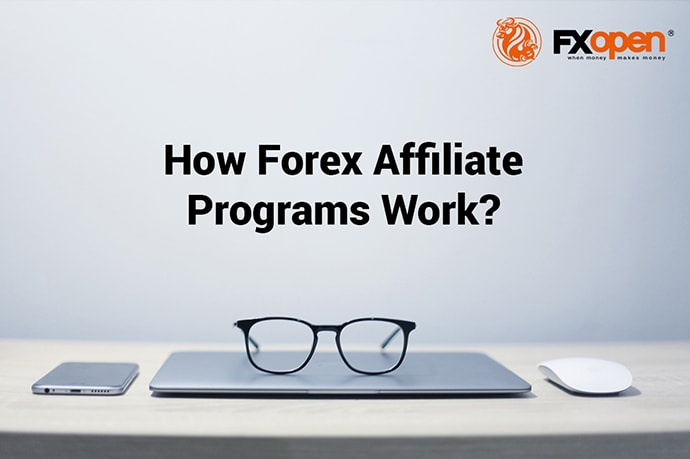 How Forex Affiliate Programs Work